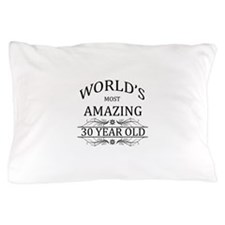 World's Most Amazing 30 Year Old Pillow Case