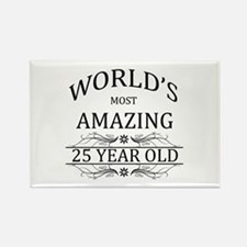 World's Most Amazing 25 Year Old Rectangle Magnet