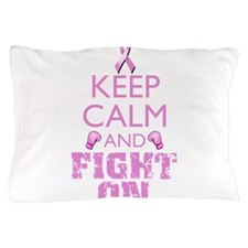 KeepCalmFightOn Pillow Case