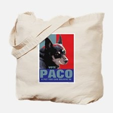 Vote Paco: A pet you can believe in Tote Bag