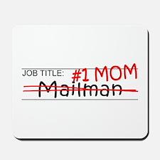 Job Mom Mailman Mousepad