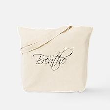 Just Breathe - Tote Bag