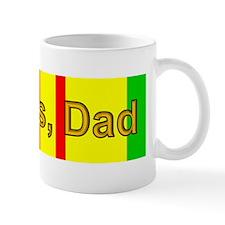 My Dad is a Vietnam Vet; Thanks, Dad Mug