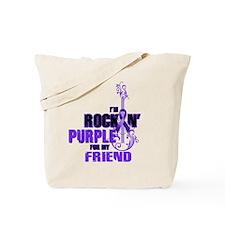 RockinPurpleForFriend Tote Bag