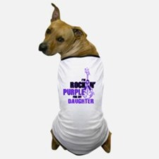 RockinPurpleForDaughter Dog T-Shirt