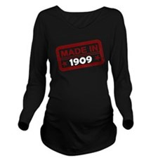 Stamped Made In 1909 Long Sleeve Maternity T-Shirt