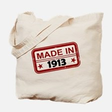 Stamped Made In 1913 Tote Bag