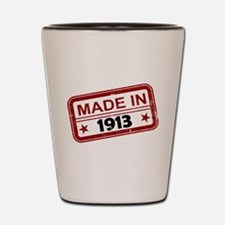 Stamped Made In 1913 Shot Glass