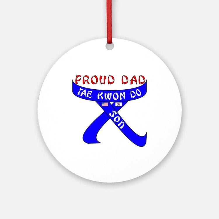 Proud Dad TKD Son Ornament (Round)