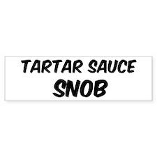 Tartar Sauce Bumper Bumper Sticker