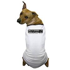 Dog is friendly Dog T-Shirt