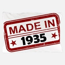 Stamped Made In 1935 Pillow Case