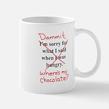 Dammit, Wheres My chocolate? Mugs