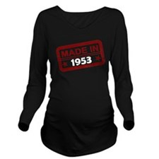 Stamped Made In 1953 Long Sleeve Maternity T-Shirt
