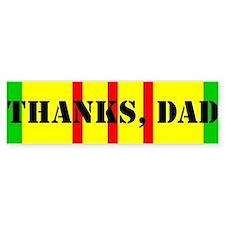 My Dad is a Vietnam Vet (i) Bumper Bumper Sticker