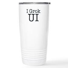 I Grok UI Travel Mug