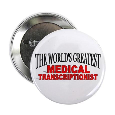 """The World's Greatest Medical Transcriptionist"" Bu"