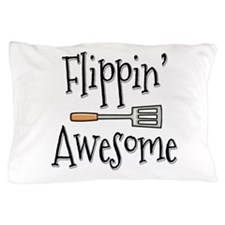 Flippin Awesome Cooking Pillow Case