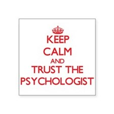 Keep Calm and Trust the Psychologist Sticker