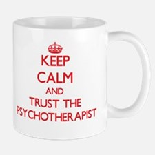 Keep Calm and Trust the Psychotherapist Mugs