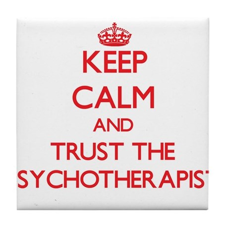 Keep Calm and Trust the Psychotherapist Tile Coast