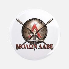 """Molon Labe - Spartan Shield and Swords 3.5"""" Button"""