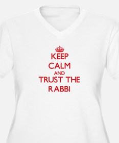 Keep Calm and Trust the Rabbi Plus Size T-Shirt