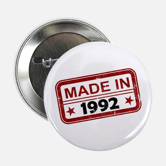 """Stamped Made In 1992 2.25"""" Button"""