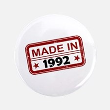 """Stamped Made In 1992 3.5"""" Button"""