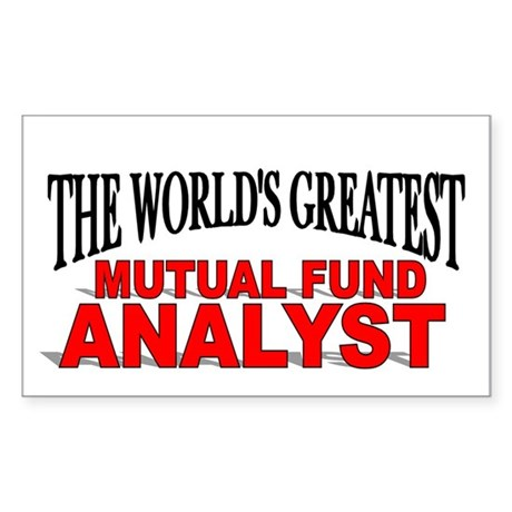 """The World's Greatest Mutual Fund Analyst"" Sticker"