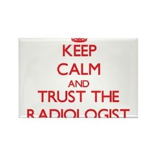 Keep Calm and Trust the Radiologist Magnets