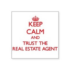 Keep Calm and Trust the Real Estate Agent Sticker
