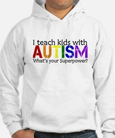 I teach kids with Autism Hoodie