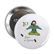 """10 loRDS a- leaPiNG 2.25"""" Button"""