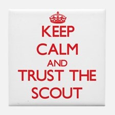Keep Calm and Trust the Scout Tile Coaster
