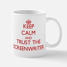 Keep Calm and Trust the Screenwriter Mugs
