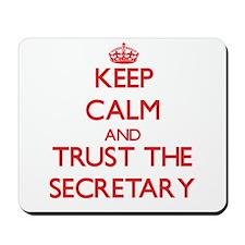 Keep Calm and Trust the Secretary Mousepad