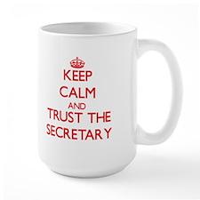 Keep Calm and Trust the Secretary Mugs