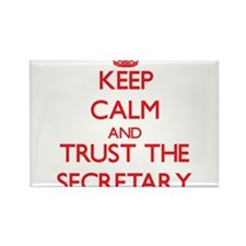 Keep Calm and Trust the Secretary Magnets