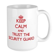 Keep Calm and Trust the Security Guard Mugs