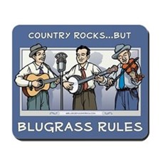Mousepad Country Rocks but bluegrass rules