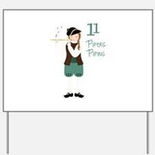 11 PiPeRS PiPiNG Yard Sign