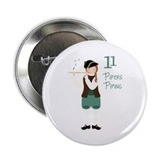 "11 PiPeRS PiPiNG 2.25"" Button"