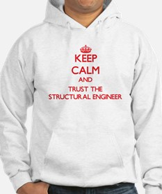 Keep Calm and Trust the Structural Engineer Hoodie