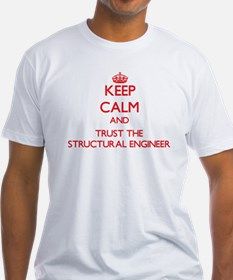 Keep Calm and Trust the Structural Engineer T-Shir