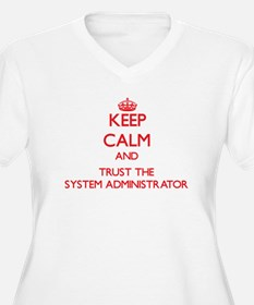Keep Calm and Trust the System Administrator Plus