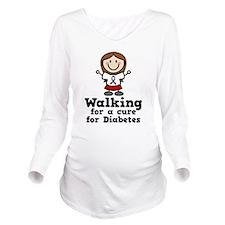 Diabetes Walking For Long Sleeve Maternity T-Shirt