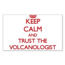 Keep Calm and Trust the Volcanologist Decal