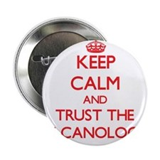 """Keep Calm and Trust the Volcanologist 2.25"""" Button"""