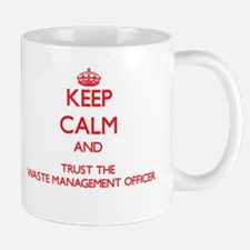 Keep Calm and Trust the Waste Management Officer M